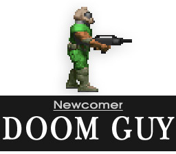 Newcomer: Doom Guy